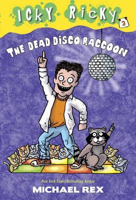 The Dead Disco Raccoon By Rex, Michael/ Rex, Michael (ILT)