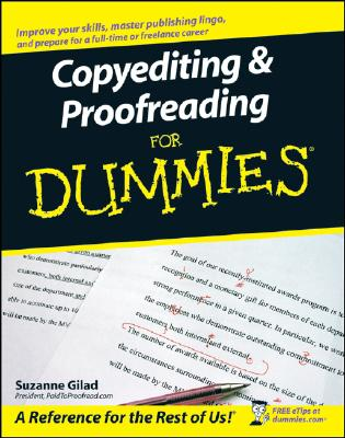 Copyediting & Proofreading for Dummies By Gilad, Suzanne