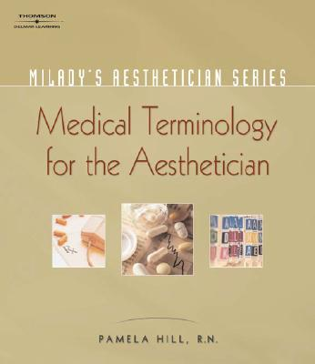 Medical Terminology By Hill, Pamela/ Sterling, Christian